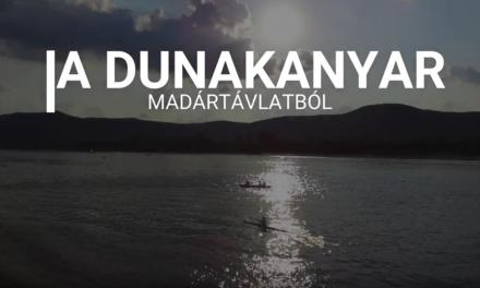 Drón videó a Dunakanyarról