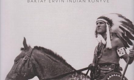 """Baktay Ervin: """"Az indián sohasem szakadt el a természettől…"""""""